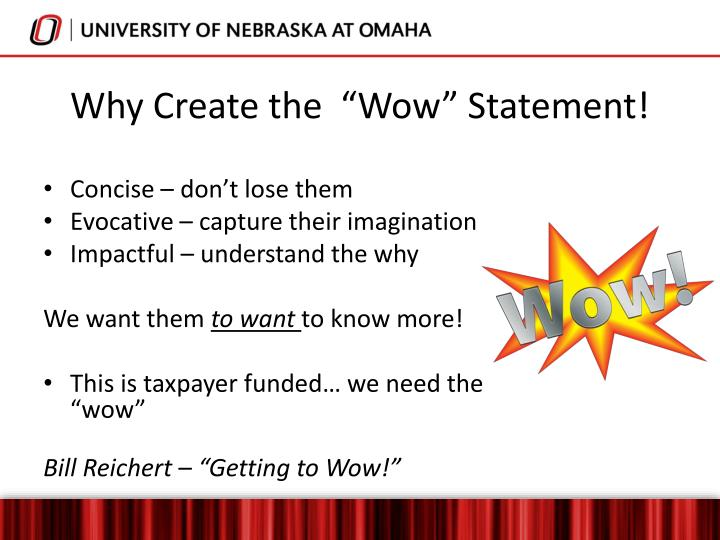 "Why Create the  ""Wow"" Statement!"