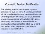 cosmetic product notification44