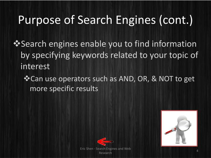 Purpose of Search Engines (cont.)