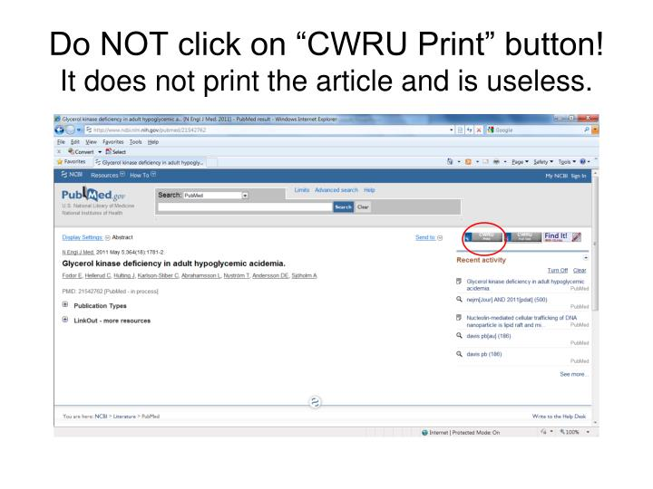 "Do NOT click on ""CWRU Print"" button!"