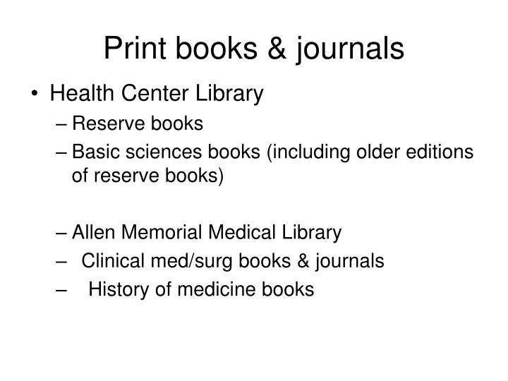 Print books & journals