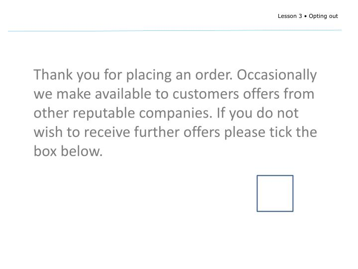 Thank you for placing an order. Occasionally