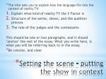 setting the scene putting the show in context