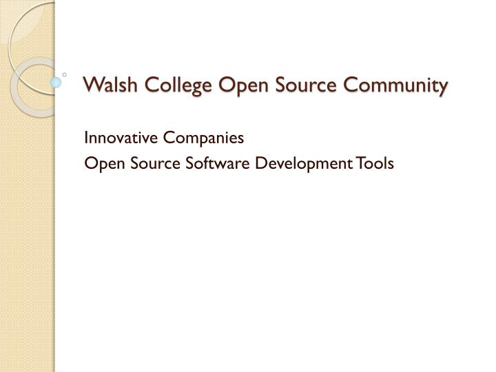 walsh college open source community n.