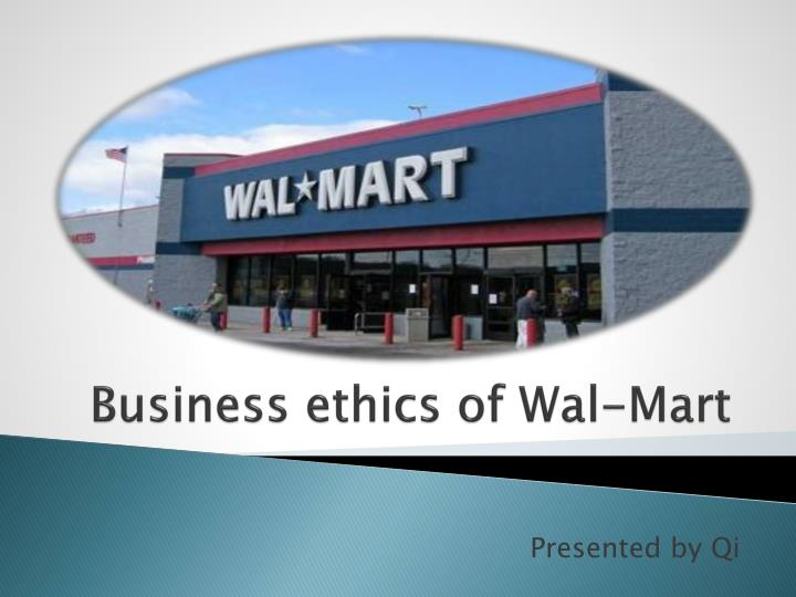 ethical dilemma wal mart Why wal-mart's labor issues run deeper than too much justin bieber : the salt wal-mart has said it will turn up the heat and turn down the justin bieber music at stores to appease employees but.