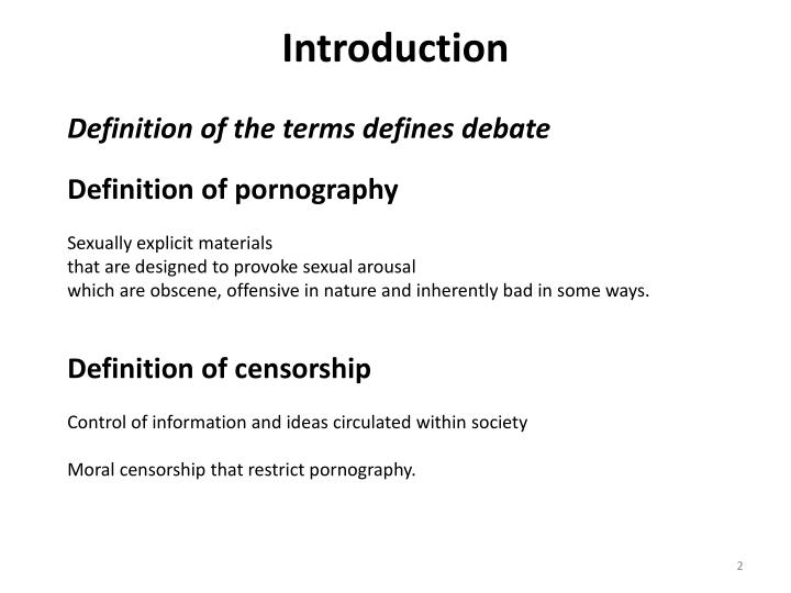 an overview of the definition of pornography and its effects Overview of congressional moral legislation comstock's crusade and proposal of legislation to congress was not the first attempt made at regulation of and censorship through the us mail.
