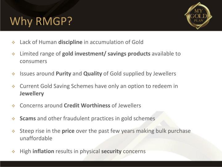 Why RMGP?