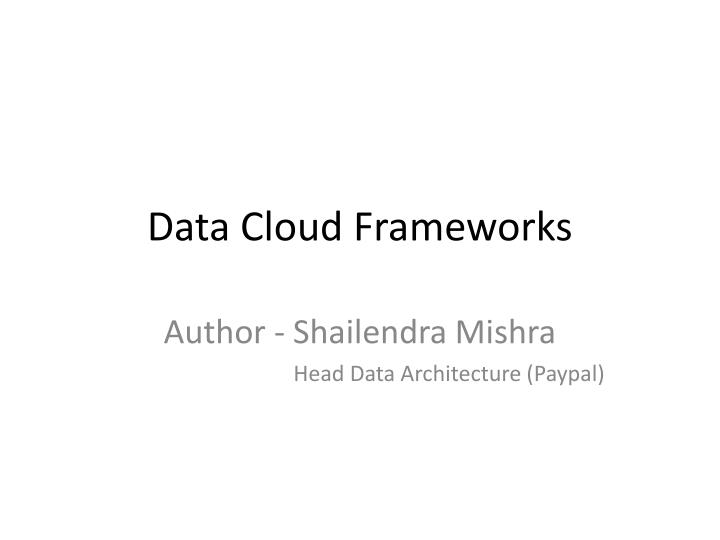 Data cloud frameworks