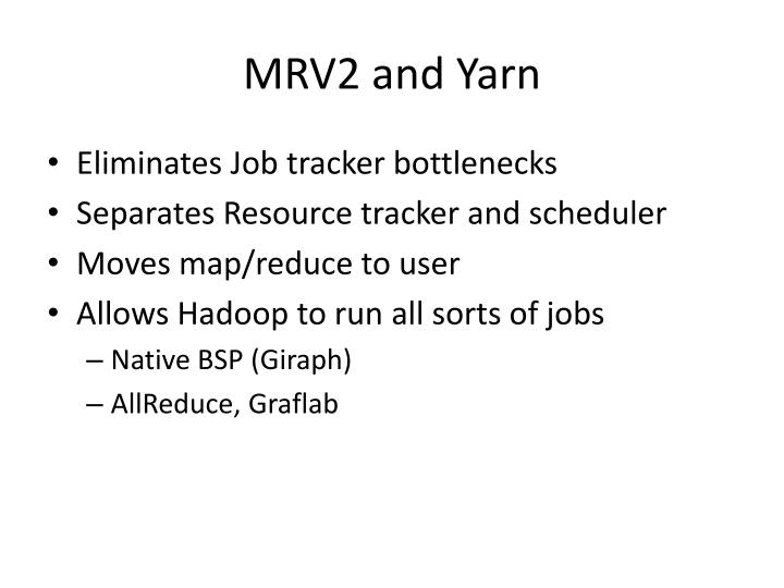 MRV2 and Yarn
