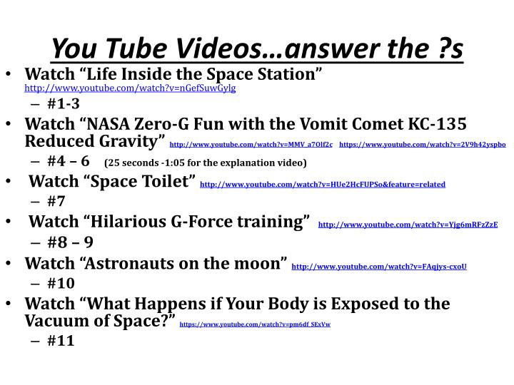 You Tube Videos…answer the ?s