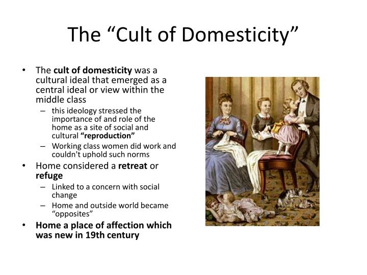 """The """"Cult of Domesticity"""""""