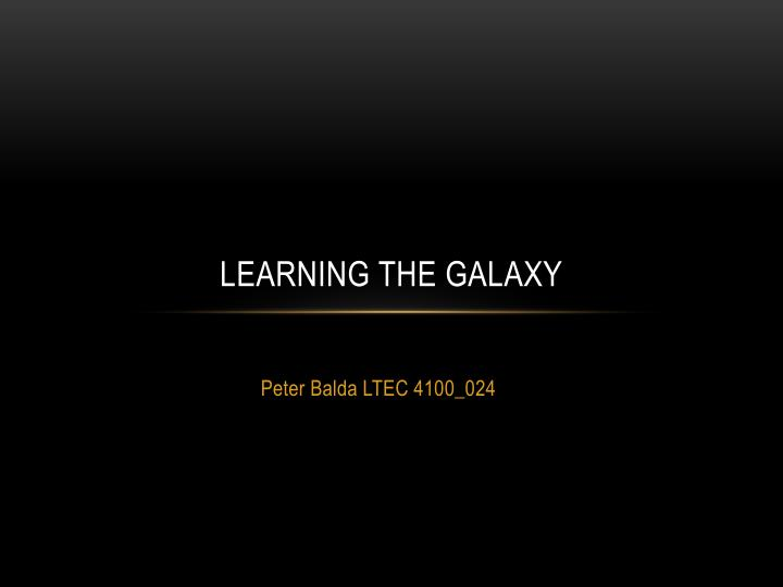 Learning the galaxy