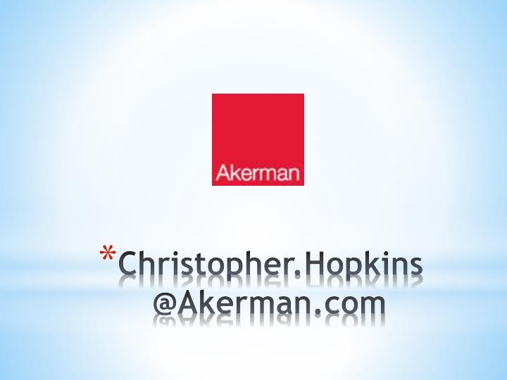 Christopher hopkins @akerman com