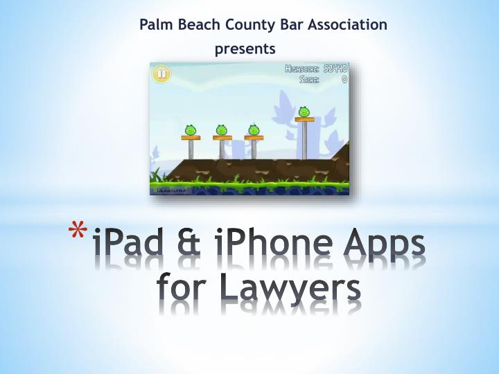 Ipad iphone apps for lawyers