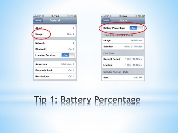 Tip 1: Battery Percentage
