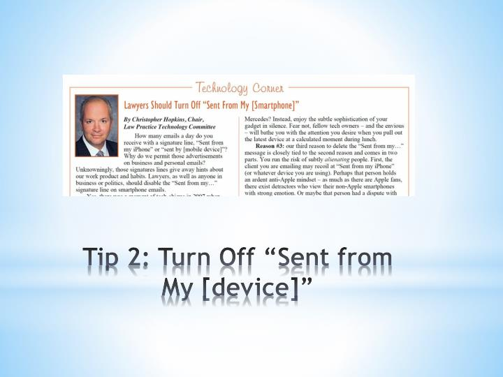 """Tip 2: Turn Off """"Sent from My [device]"""""""
