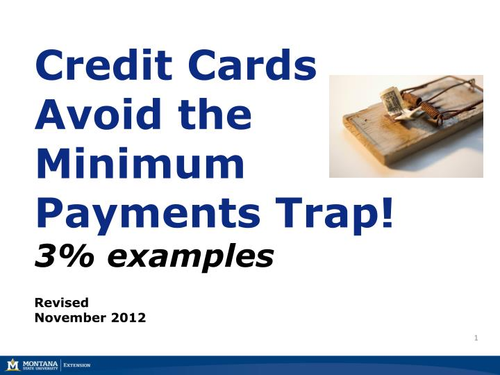 credit cards avoid the minimum payments trap 3 examples n.
