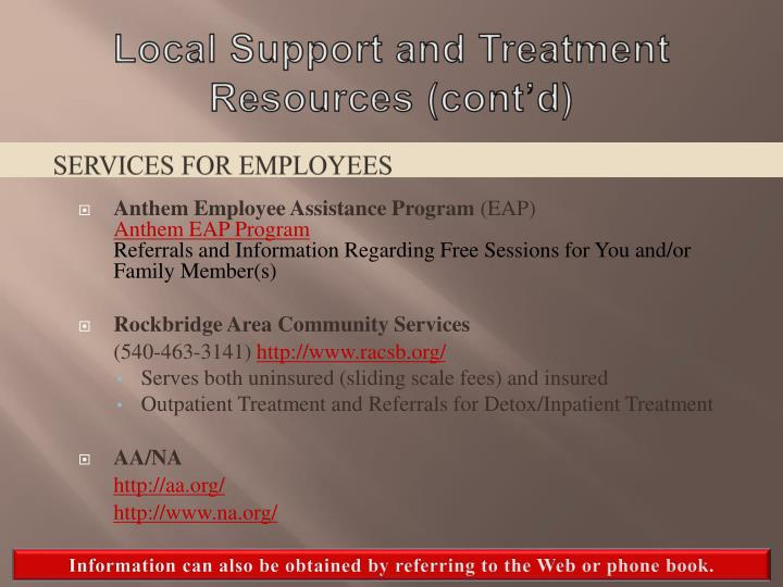 Local Support and Treatment Resources (cont'd)