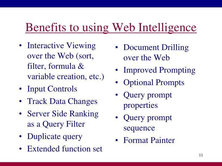 Benefits to using Web Intelligence