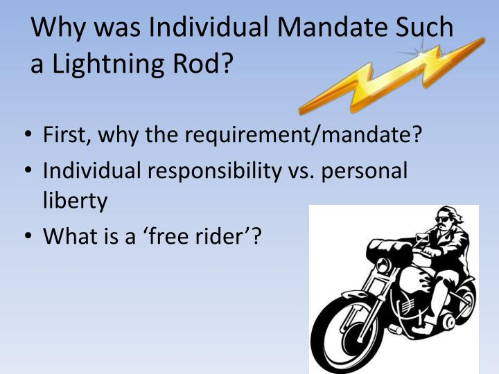 Why was Individual Mandate Such a Lightning Rod?