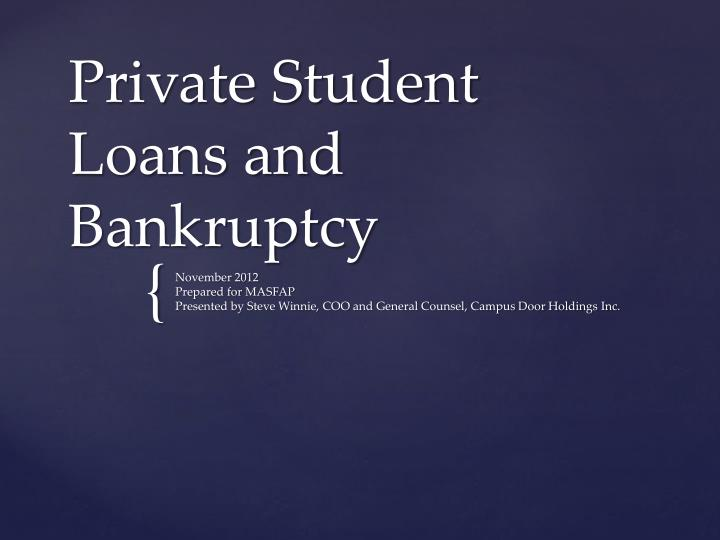Private Student Loans >> Ppt Private Student Loans And Bankruptcy Powerpoint