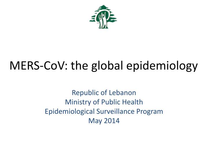 mers cov the global epidemiology n.