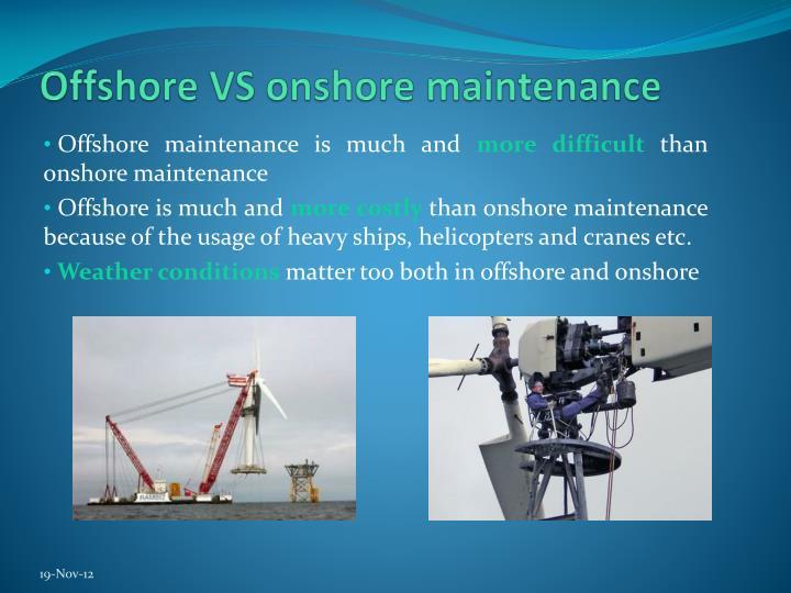 Offshore VS onshore maintenance