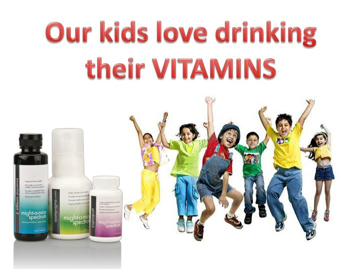 Our kids love drinking