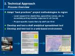 2 technical approach process overview