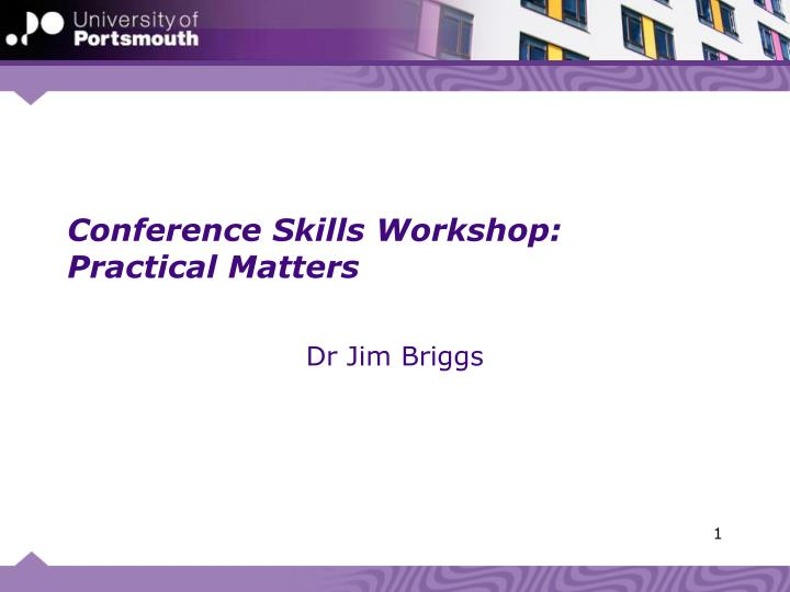 conference skills workshop practical matters