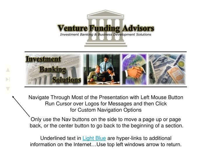 Navigate Through Most of the Presentation with Left Mouse Button
