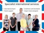 specialist international services