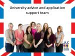 university advice and application support team
