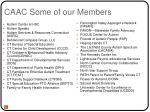 caac some of our members