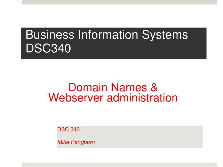 business information systems dsc340 n.