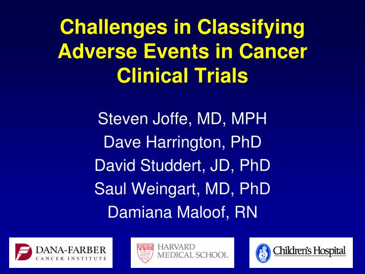 challenges in classifying adverse events in cancer clinical trials n.