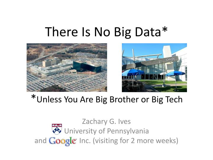 there is no big data unless you are big brother or big tech n.