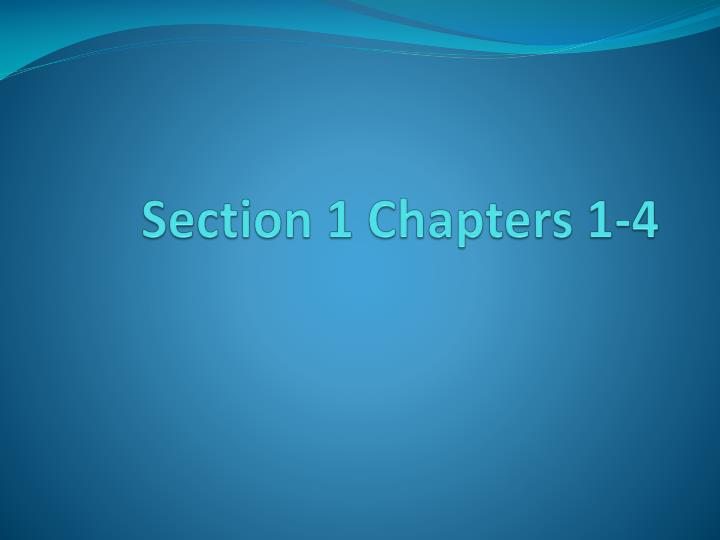 section 1 chapters 1 4 n.