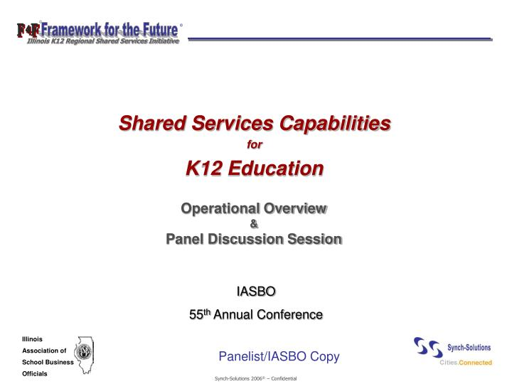 Shared services capabilities for k12 education operational overview panel discussion session