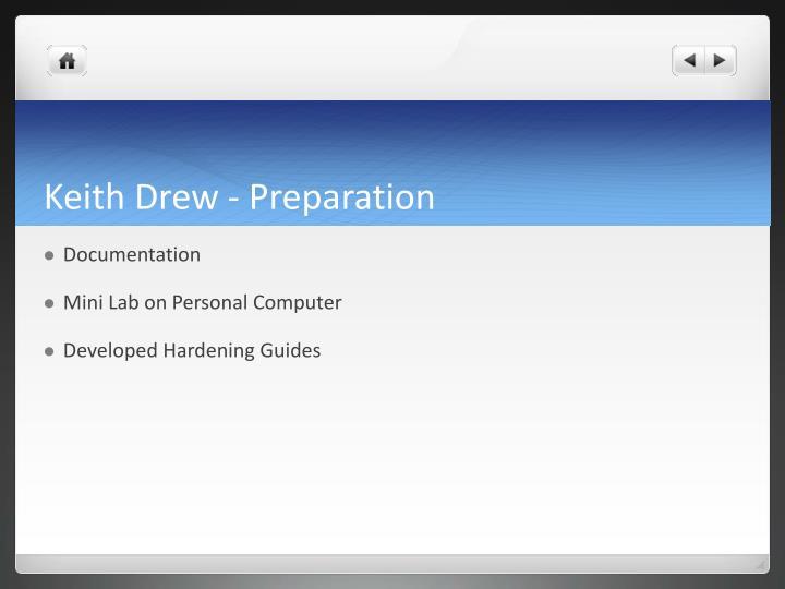 Keith Drew - Preparation