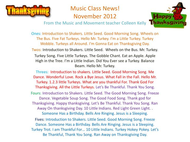 Music class news november 2012 from the music and movement teacher colleen kelly