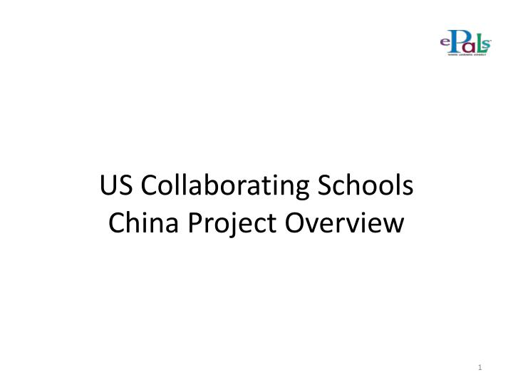 Us collaborating schools china project overview