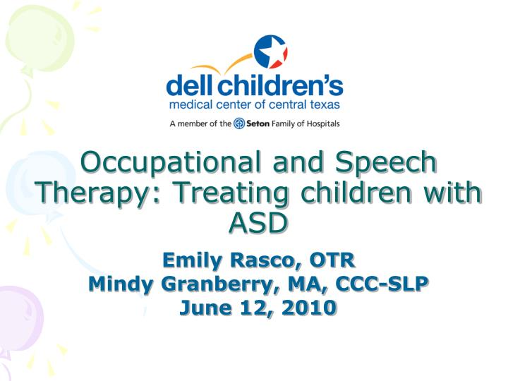 occupational and speech therapy treating children with asd n.