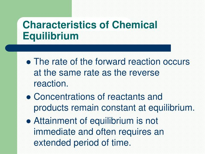 Characteristics of chemical equilibrium