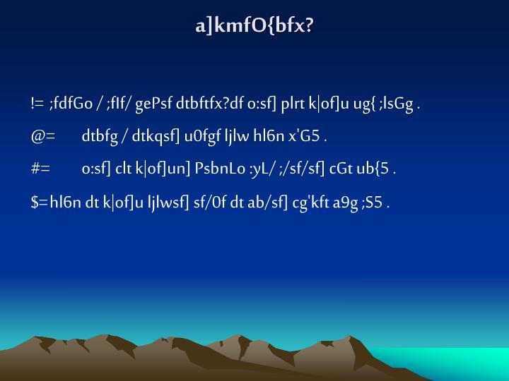 a]kmfO{bfx?
