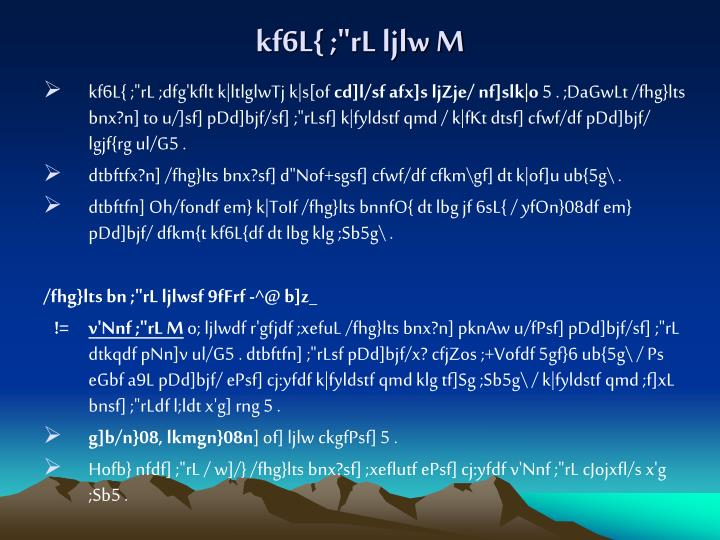 "kf6L{ ;""rL ljlw M"