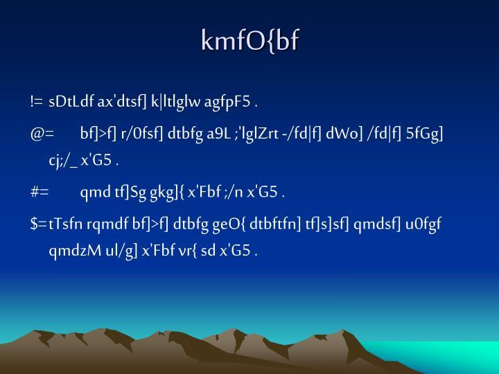 kmfO{bf
