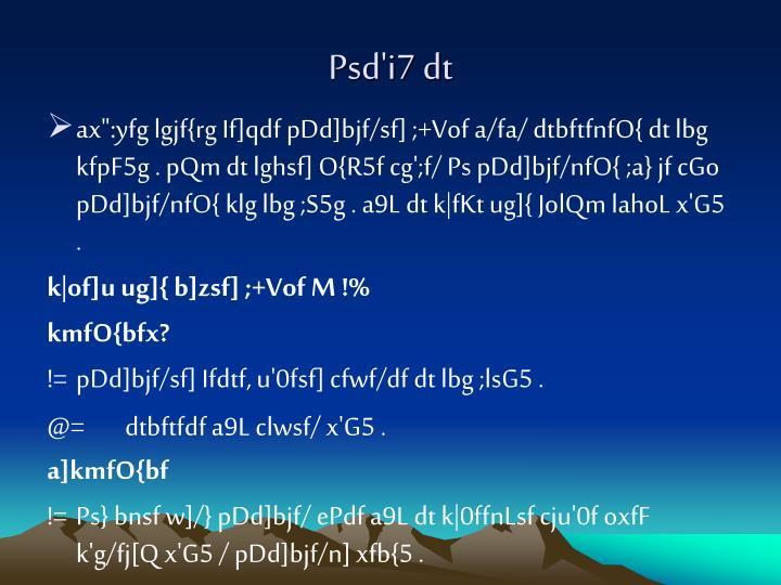 Psd'i7 dt