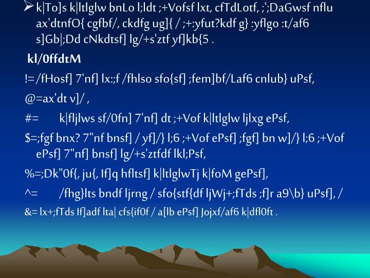 k|To]s k|ltlglw bnLo l;ldt ;+Vofsf lxt, cfTdLotf, ;';DaGwsf nflu ax'dtnfO{ cgfbf/, ckdfg ug]{ / ;+:yfut?kdf g} :yflgo :t/af6