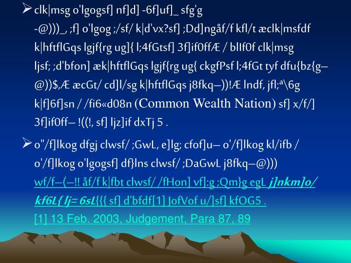 clk|msg o'lgogsf] nf]d] -6f]uf]_ sfg'g